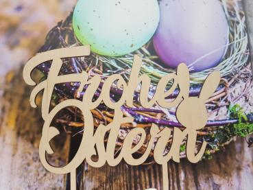 Caketopper - Frohe Ostern - aus Holz